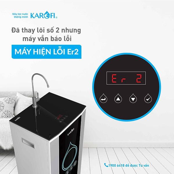 máy lọc nước karofi báo lỗi er2