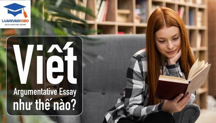 các bước viết bài argument essay