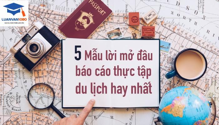 5 Mẫu lời mở đầu báo cáo thực tập du lịch hay nhất