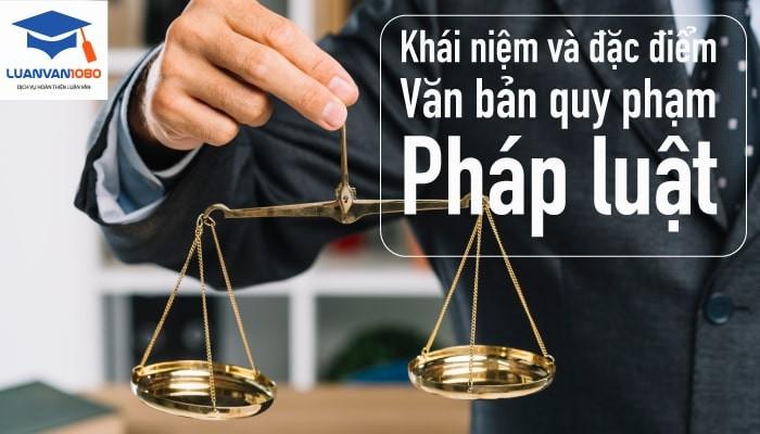 Khái niệm văn bản quy phạm phát luật