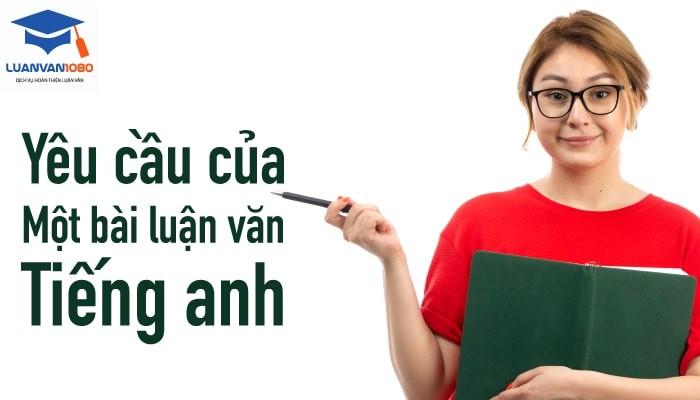 Yêu cầu của một bài luận văn tiếng anh là gì?