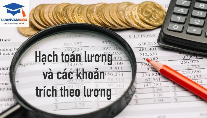 Hạch toán lương và các khoản trích theo lương