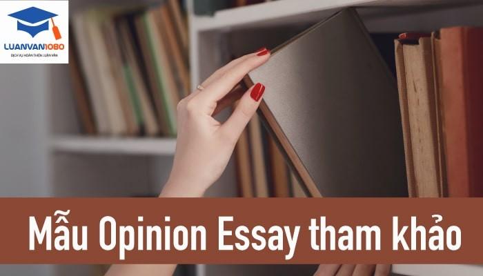 Bài opinion essay mẫu