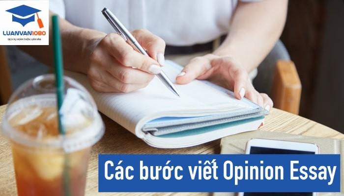 Hướng dẫn chi tiết cách viết opinion essay