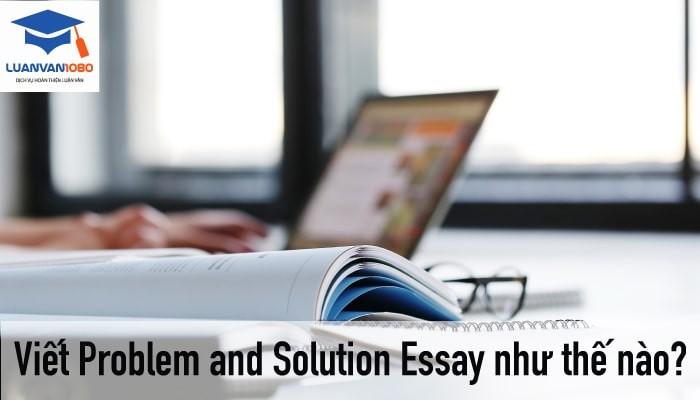 Cách viết problem and solution essay