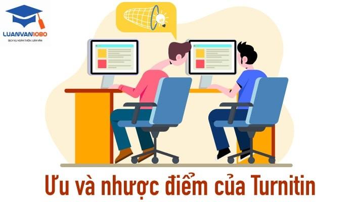 Ưu và nhược điểm của phần mềm chống đạo văn Turnitin
