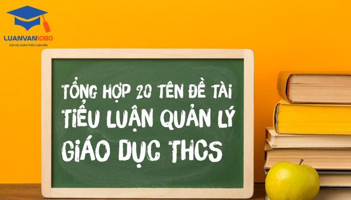 20 mẫu đề tài tiểu luận giáo dục THCS