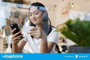 Cách đăng ký 4G Vinaphone tháng 70k ưu đãi data