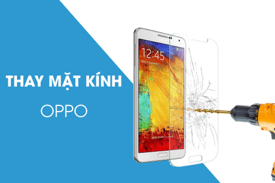 thay-mat-kinh-oppo-f1-3