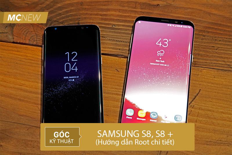 Hướng dẫn cài Recovery và Root Samsung S8, S8 Plus chi tiết nhất cho bạn