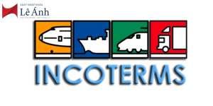 Incoterms các điều kiện thương mại quốc tế