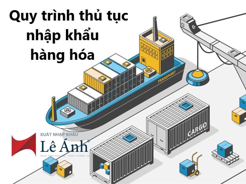 Quy trình thủ tục nhập khẩu hàng hóa
