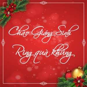 Chào giáng sinh , rinh quà khủng