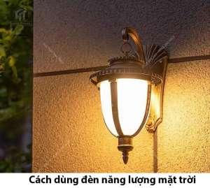 Hướng dẫn sử dụng đèn năng lượng mặt trời đúng cách & hiệu quả