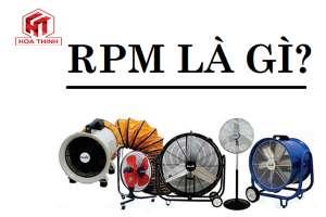 RPM là gì - Chỉ số RPM có ý nghĩa gì?