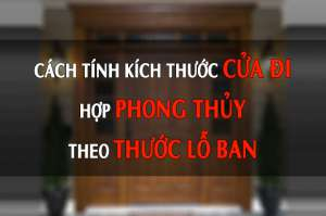 tu-van-thiet-ke-cach-kich-tinh-thuoc-cua-di-hop-phong-thuy-theo-thuoc-lo-ban