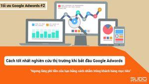 Cách tốt nhất để nghiên cứu thị trường của bạn khi bắt đầu Google Adwords