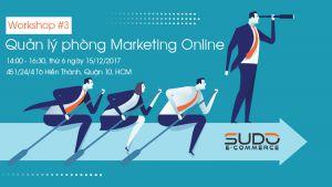 [Workshop #3] Quản lý phòng Digital Marketing hiệu quả
