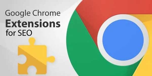 Các tiện ích của Google Chrome hỗ trợ cho SEO tốt
