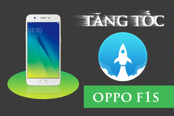 tang-toc-hoat-dong-oppo-f1s-1