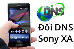Cách thay đổi DNS Sony Xperia Z1