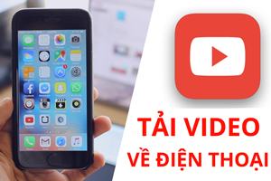 Hướng dẫn cách tải video trên Youtube về iPhone