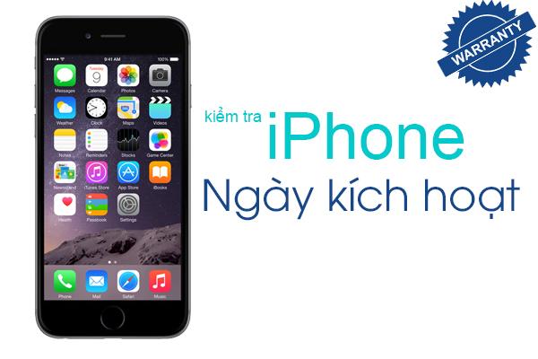 Hướng dẫn kiểm tra ngày kích hoạt iPhone với 2 cách nhanh nhất