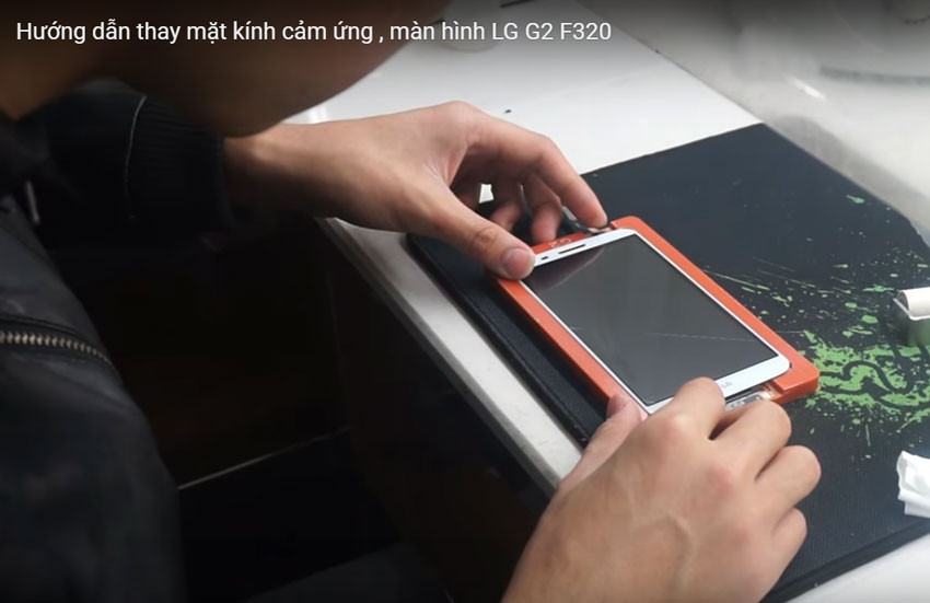 quy trình thay mặt kính cảm ứng lg g2, quy trình thay mặt kính cảm ứng lg g2