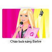 04-chao-buoi-sang-barbie