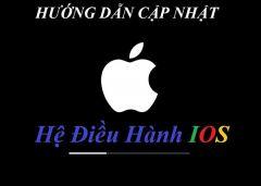 Hướng Dẫn Cách cập Nhật, Nâng Cấp iOS Nhanh Nhất