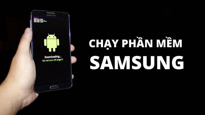 Hướng dẫn chạy lại phần mềm Samsung vô cùng đơn giản tại nhà