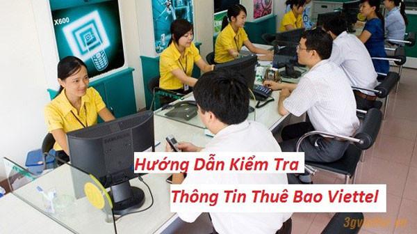 Cách Kiểm Tra Thông Tin Thuê Bao Viettel