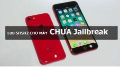Hướng Dẫn Lưu SHSH2 Dành Cho Máy Chưa Jailbreak