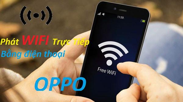 phat-wifi-bang-dien-thoai-oppo