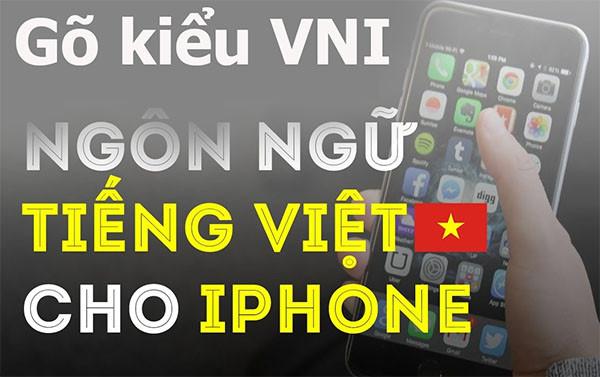Hướng dẫn cách gõ tiếng việt VNI trên iPhone, iPad