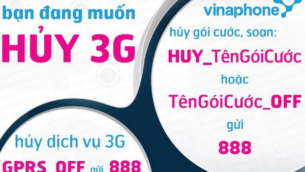 Hướng dẫn hủy 3G Viettel, Vinaphone, Mobifone (cập nhật 2019)