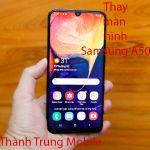 Thay màn hình Samsung A50, A50s
