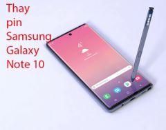 Thay pin Samsung Galaxy Note 10