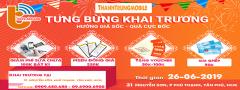 [26/06] Tưng Bùng Khai Trương Thành Trung Mobile 31 Nguyễn Sơn, Phú Thạnh, Quận Tân Phú