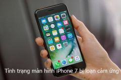 Nguyên nhân và cách khắc phục màn hình iPhone 7 Plus bị loạn cảm ứng