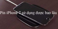 Thời gian pin iPhone 7 sử dụng được bao lâu