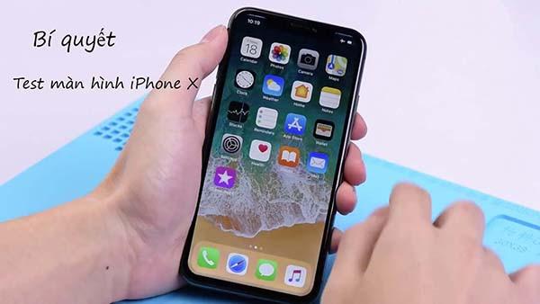 Chia sẻ bí quyết test màn hình iPhone X