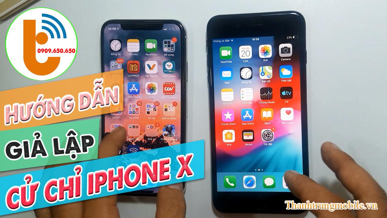 Hướng Dẫn Giả Lập Cử Chỉ iPhone X cho iPhone Đời Thấp