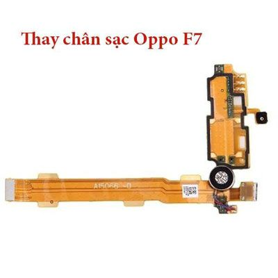 Thay chân sạc Oppo F7, F7 Youth