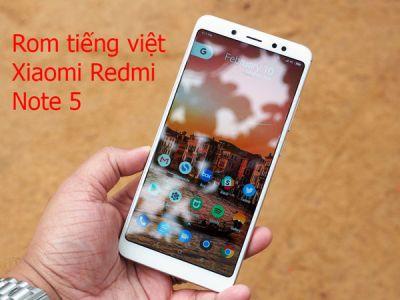 Rom tiếng việt, cài CH Play Xiaomi Redmi Note 5
