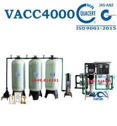 Dây chuyền lọc nước 4000l VACC4000