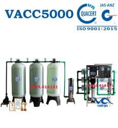 Dây chuyền lọc nước 5000l VACC5000