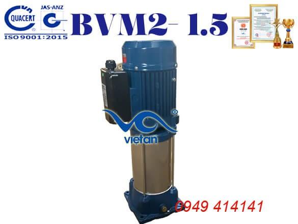 Máy bơm trục đứng BVM2-1.5
