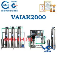 dây chuyền lọc nước tạo khoáng 2000l VAIAK2000