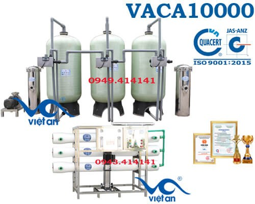 Dây chuyền lọc nước tinh khiết 10000l/h VACA10000